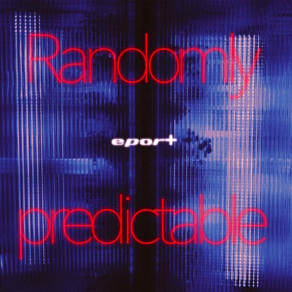eport-Randomly Predictable-web